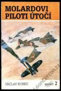 Polnice 2 — Molardovi piloti útočí